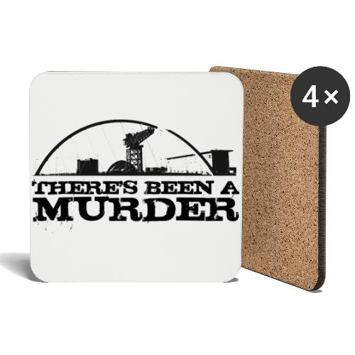There's Been A Murder - Coasters (set of 4)