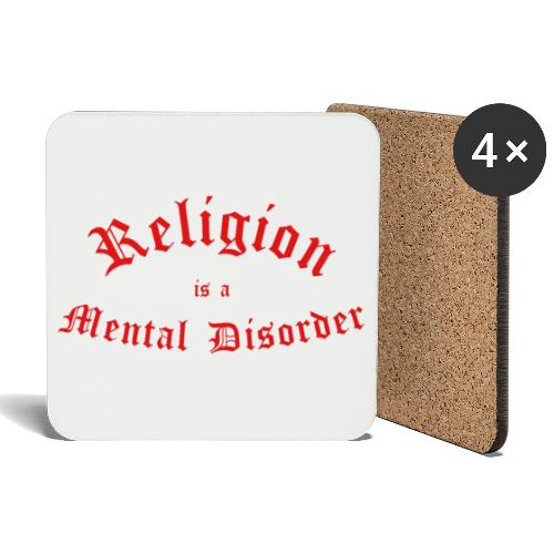 Religion is a Mental Disorder [# 2] - Coasters (set of 4)