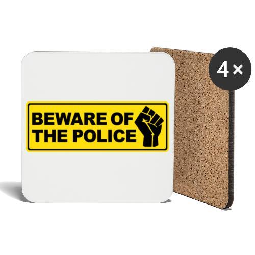 Beware of the Police Vorsicht Polizei - Untersetzer (4er-Set)