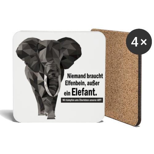 Niemand braucht Elfenbein, außer ein Elefant! - Untersetzer (4er-Set)
