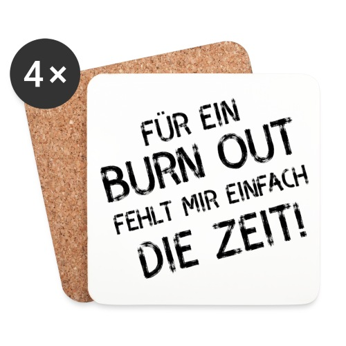 Burn Out - Untersetzer (4er-Set)